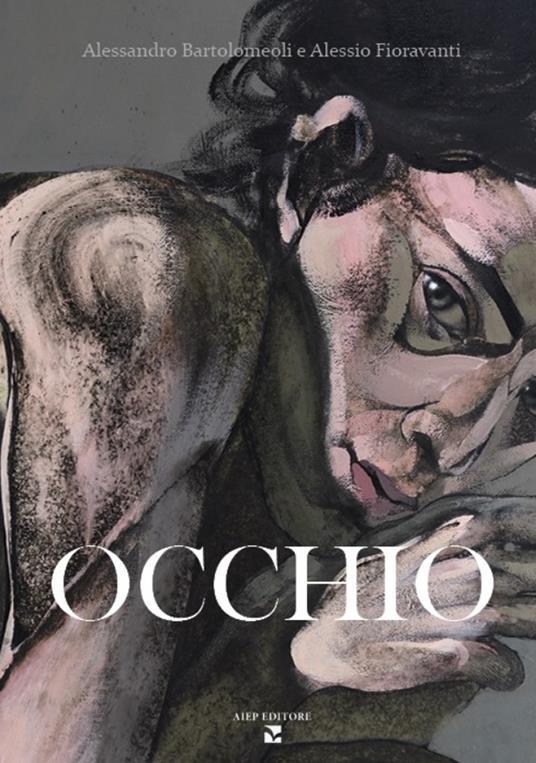 Occhio. I mostri di Firenze. Ediz. critica - Alessandro Bartolomeoli,Alessio Fioravanti - copertina