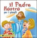 Il «Padre nostro» per i piccoli