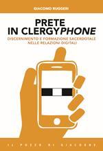 Prete in clergyphone. Discernimento e formazione sacerdotale nelle relazioni digitali