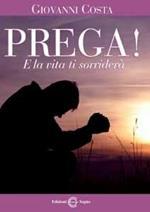 Prega e la vita ti sorriderà