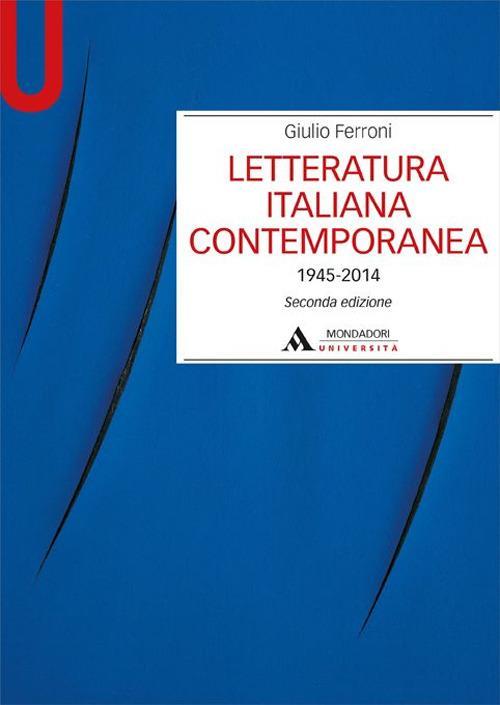 Letteratura italiana contemporanea 1945-2014 - Giulio Ferroni - copertina