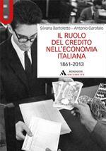 Il ruolo del credito nell'economia italiana (1861-2013)