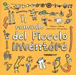 Il manuale del piccolo inventore
