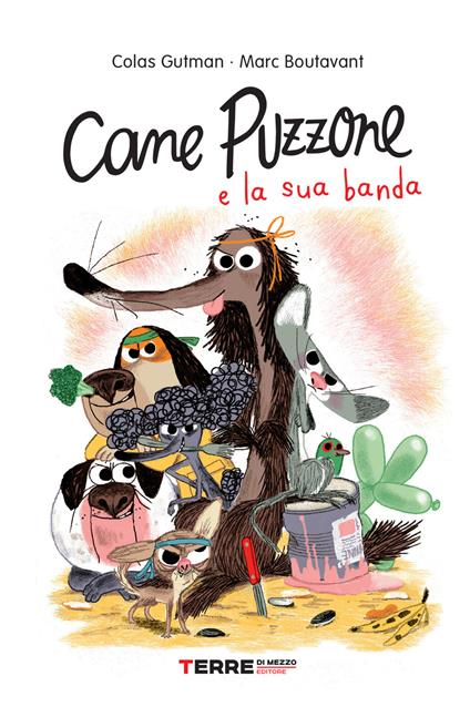 Cane Puzzone e la sua banda - Colas Gutman - copertina