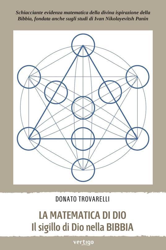 La matematica di Dio. Il sigillo di Dio nella Bibbia - Donato Trovarelli - copertina
