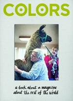 Colors. A book about a magazine the rest of the world