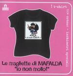 T-Shirt Mafalda a maniche corte, taglia M. Nero. Io non mollo!!!