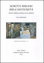 Scritti siriani dell'antichità. Testi preclassici e classici