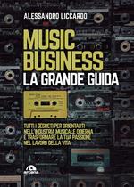 Music business. La grande guida