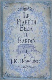 Le fiabe di Beda il Bardo - J. K. Rowling - copertina
