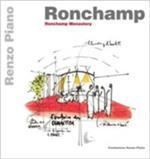 Ronchamp. Ronchamp monastery. Ediz. inglese e francese