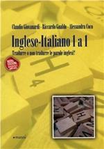 Inglese-italiano 1 a 1. Tradurre o non tradurre le parole inglesi?