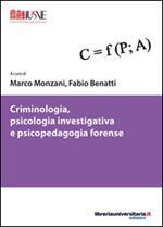 Criminologia, psicologia investigativa e psicopedagogia forense