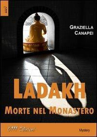 Ladakh, morte nel monastero - Graziella Canapei - copertina