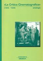 La critica cinematografica (1946-1948). Antologia