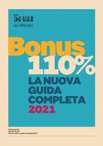 Guida Bonus 110%. La nuova guida completa 2021