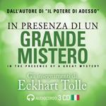 In presenza di un grande mistero. Audiolibro. 3 CD Audio