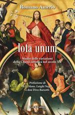 Iota unum. Studio delle variazione della Chiesa Cattolica nel secolo XX