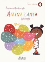 Amina canta. Ediz. a colori