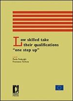 Low skilled take their qualifications «one step up»
