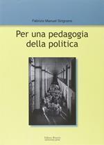 Per una pedagogia della politica