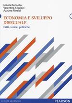Economia e sviluppo diseguale. Fatti, teorie, politiche