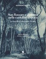 San Rossore e dintorni nelle cartoline d'epoca. La raccolta di Alessandro Moretti