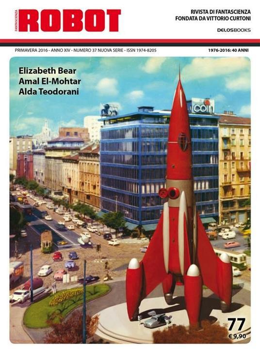 Robot. Rivista di fantascienza (2016). Vol. 77 - Silvio Sosio - ebook