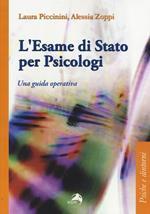 L' esame di Stato per psicologi. Una guida operativa