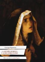 La signora di Monza e altre storie patrie. Ediz. italiana e latina