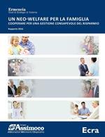 Un neo-welfare per la famiglia. Cooperare per una gestione consapevole del risparmio. Rapporto 2016