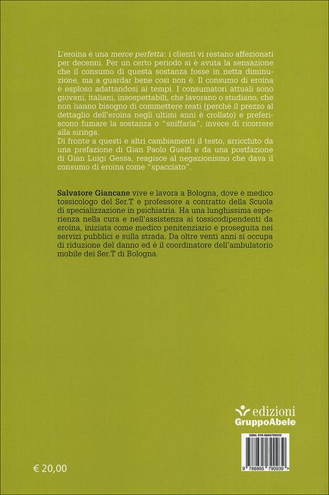 Eroina. La malattia da oppioidi nell'era digitale - Salvatore Giancane - 2