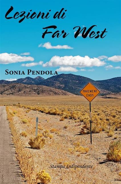 Lezioni di far west - Sonia Pendola - ebook
