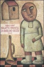 Malattie infantili di Anselmo Secòs