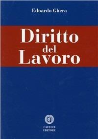 Diritto del lavoro - Edoardo Ghera - copertina