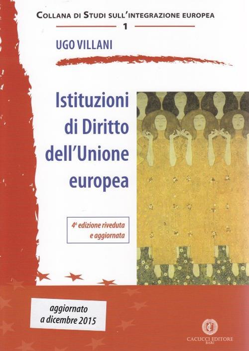 Istituzioni di diritto dell'Unione Europea - Ugo Villani - copertina