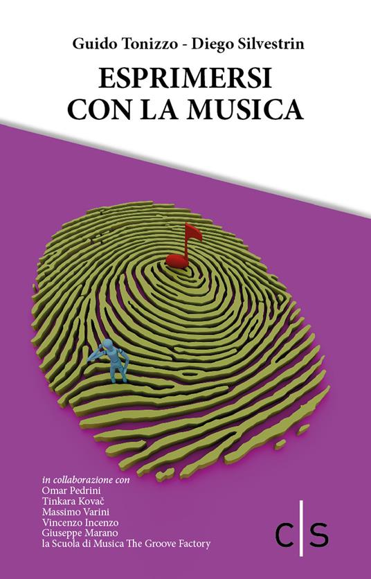 Esprimersi con la musica - Guido Tonizzo,Diego Silvestrin - copertina