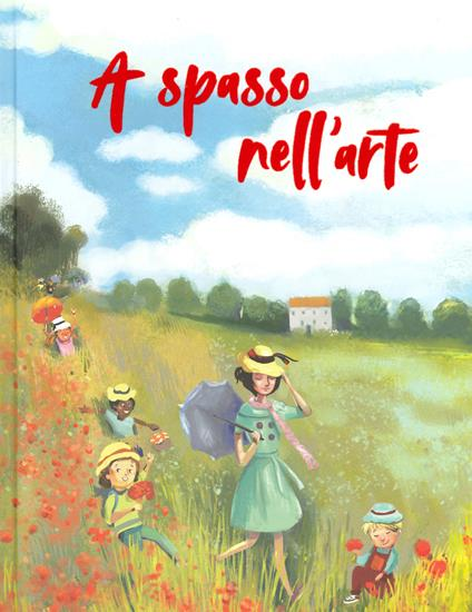 A spasso nell'arte. Ediz. a colori - Rossana Papagni - copertina