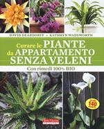 Curare le piante da appartamento senza veleni. Con rimedi 100% bio