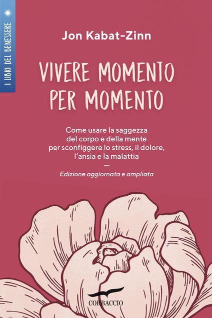 Vivere momento per momento - Jon Kabat-Zinn - copertina