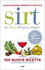 Sirt. La dieta del gene magro. Edizione completa e ufficiale. Con oltre 100 nuove ricette. Nuova ediz.