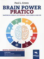 Brain power pratico. Mantieni in forma il tuo cervello, ogni giorno a ogni età. Nuova ediz. Con File audio per il download