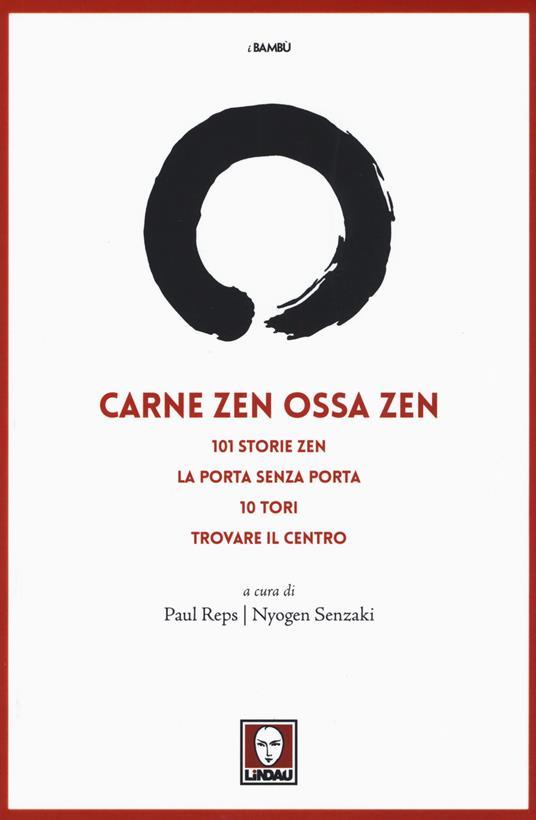 Carne zen ossa zen: 101 storie zen-La porta senza porta-10 Tori-Trovare il centro - copertina