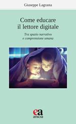 Come educare il lettore digitale. Tra spazio narrativo e comprensione umana