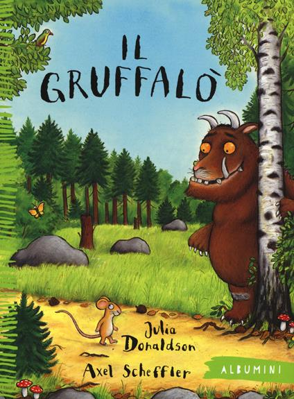 Il Gruffalò. Ediz. illustrata - Julia Donaldson,Axel Scheffler - copertina