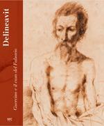 Delineavit. Guercino e il caso del Falsario. Catalogo della mostra (Rimini, 28 aprile-15 luglio 2018). Ediz. a colori