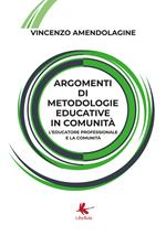 Argomenti di metodologie educative in comunità. L'educatore professionale e la comunità