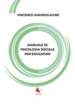 Manuale di psicologia sociale per educatori