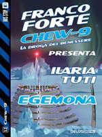 Egemona. Chew-9