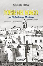 Poesie nel borgo tra globalismo e Medioevo